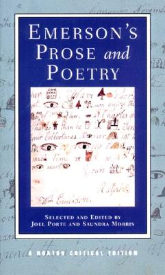 Emerson's Prose and Poetry By Emerson, Ralph Waldo/ Porte, Joel/ Morris, Saundra