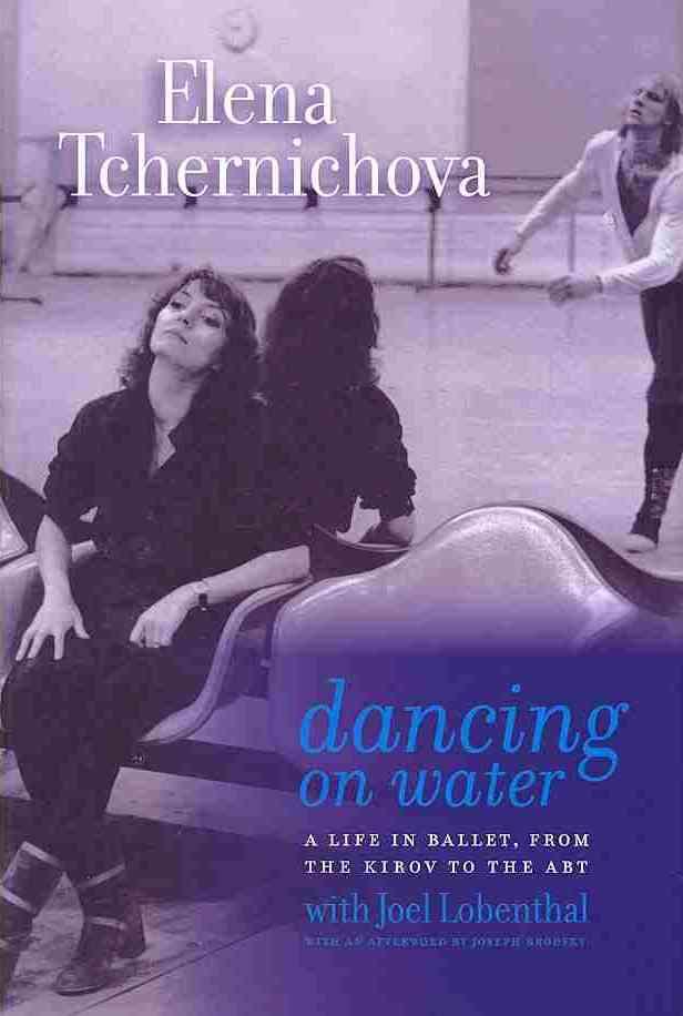 Dancing on Water By Tchernichova, Elena/ Lobenthal, Joel/ Brodsky, Joseph (CON)