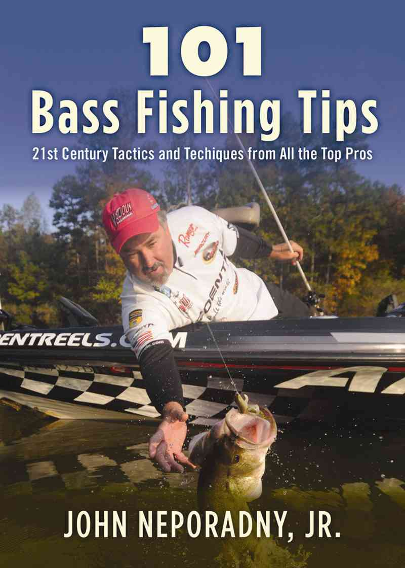 101 Bass Fishing Tips By Neporadny, John